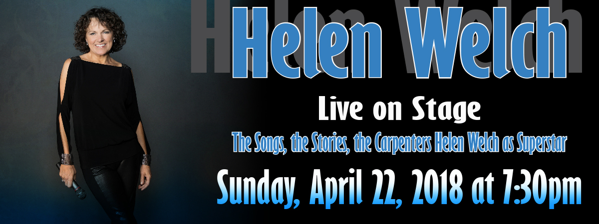 The Songs, the Stories, the Carpenters Helen Welch as