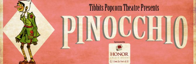 """PINOCCHIO"" WRAPS UP TIBBITS POPCORN THEATRE SEASON"