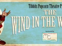 """TIBBITS POPCORN THEATRE """"THE WIND IN THE WILLOWS"""" PROMOTES TEAMWORK"""