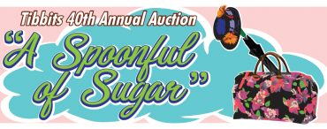 "Donations Needed for ""Spoonful of Sugar"" Fun at Tibbits' 40th Annual Auction!"